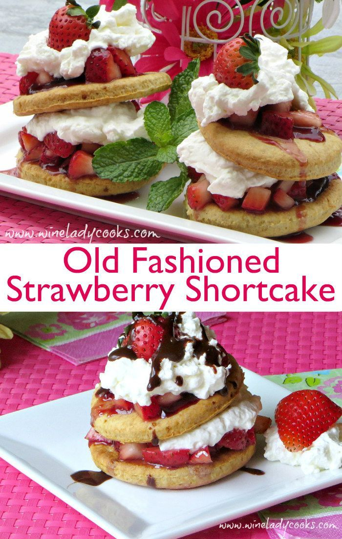 Old Fashioned Strawberry Shortcake made with biscuits and fresh strawberries. Celebrate spring or any other occasion with a simply delicious dessert.