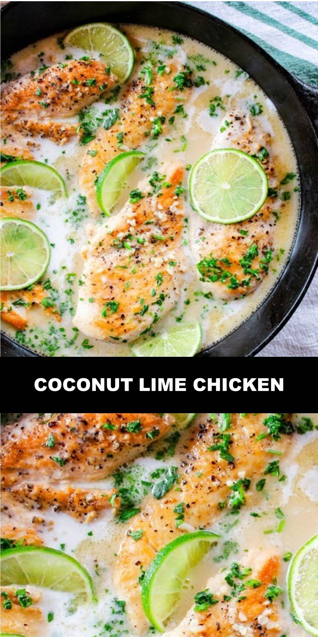 The World's Most Delicious Coconut Lime Chicken  Course: EntreeCuisine: Dairy Free, Gluten Free, Paleo, Sugar Free, Whole30Prep Time: 5 minutesCook Time: 20 minutesTotal Time: 25 minutesServings: 4 peopleCalories: 407kcal