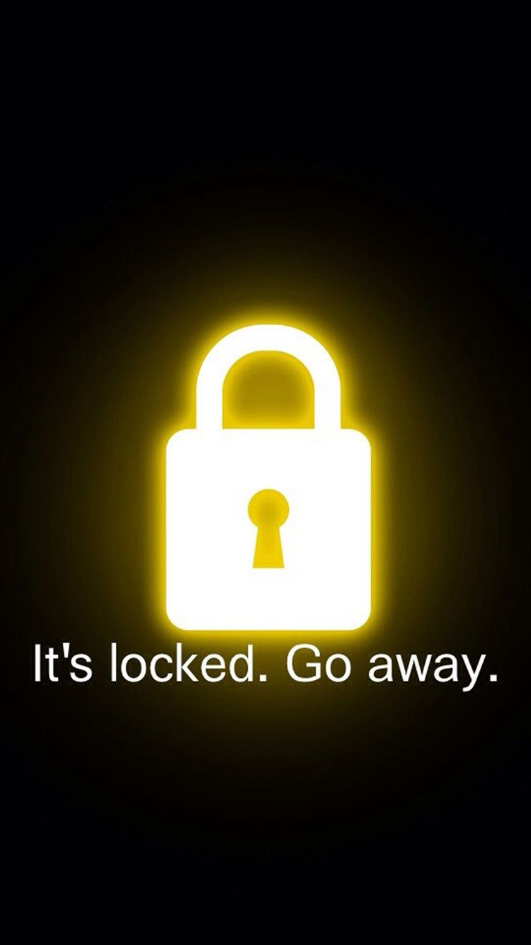 Its-Locked-Go-Away-iPhone-6-Wallpaper | wallpaper for phone | Funny wallpapers, Lock screen ...