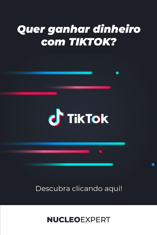 Como ganhar dinheiro com TikTok: Top 10 Formas