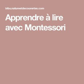 apprendre lire avec montessori enfants montessori. Black Bedroom Furniture Sets. Home Design Ideas