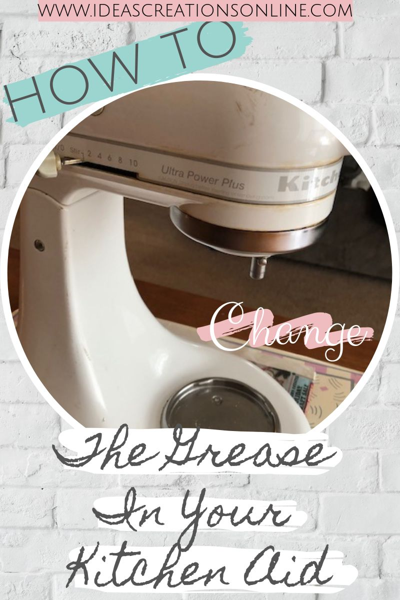 How to change the grease in kitchen aid mixer katie