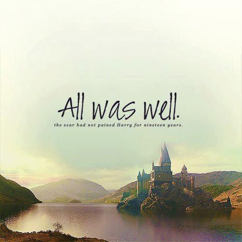 All Was Well Tumblr Harry Potter Obsession Harry Potter Quotes Harry Potter Funny