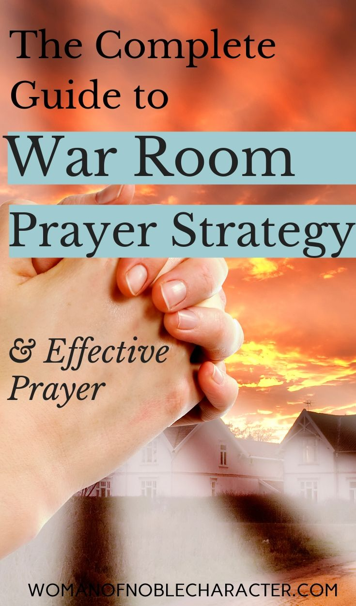 How to develop your war room strategy for battling the enemy with prayer. What the Bible says about prayer & barriers to effective prayer. (printables). #warroom #warroomprayerstrategy #prayerstrategy #prayer #praying #workbook #printable #Bible #whattheBiblesays #Prayer