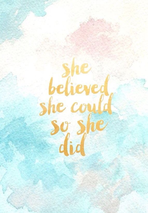 She Believed Could So Did