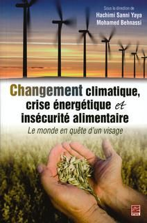 Cet Ouvrage Offre Une Perspective Nouvelle Transversale Et Transdisciplinaire Des Questions De Changement Climatique De Crise Energet Farmland Books Vineyard