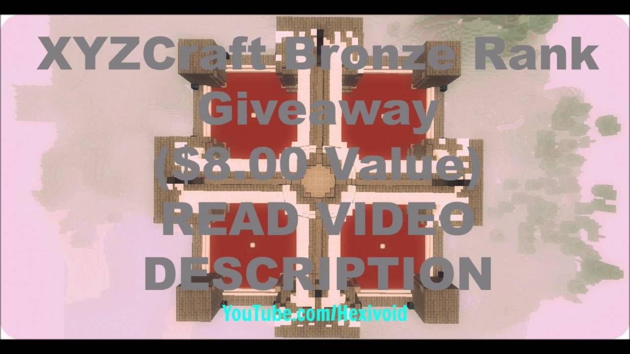 Giveaway Xyzcraft Bronze Rank 8 00 Value Open Minecraft Minecraft Youtube Ranking