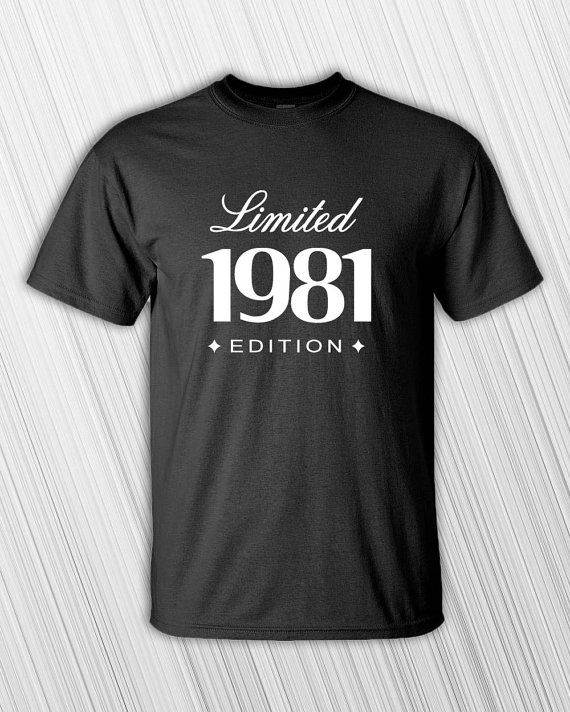 35th Birthday Gift For Him Her 1981 Limited Edition Mens Womens T Shirt Funny Custom Personalized Present Turning 35