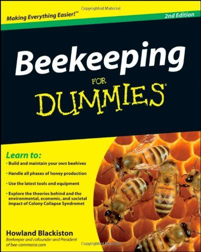 Beekeeping For Dummies by Howland Blackiston, $12.00