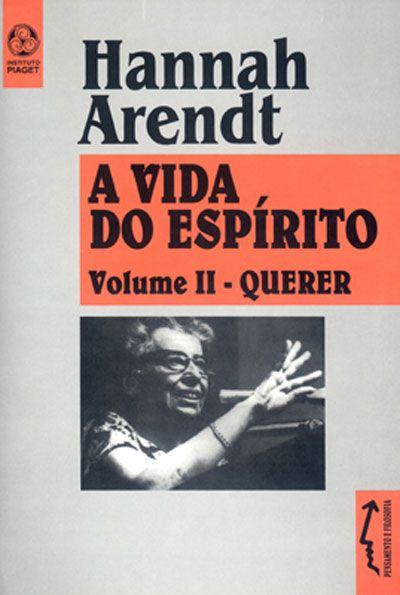 A Vida Do Espirito Vol 2 Querer Hannah Arendt Livros De