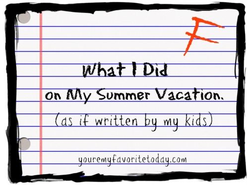 My Kids Spent The Summer Doing Many Meaningful And Educational  My Kids Spent The Summer Doing Many Meaningful And Educational Things Or  Not Humor Summer Kids Summervacation Audio Diy Projects also Topics For English Essays High School Sample Essay