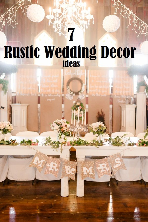 7 rustic wedding decor ideas Rustic Wedding