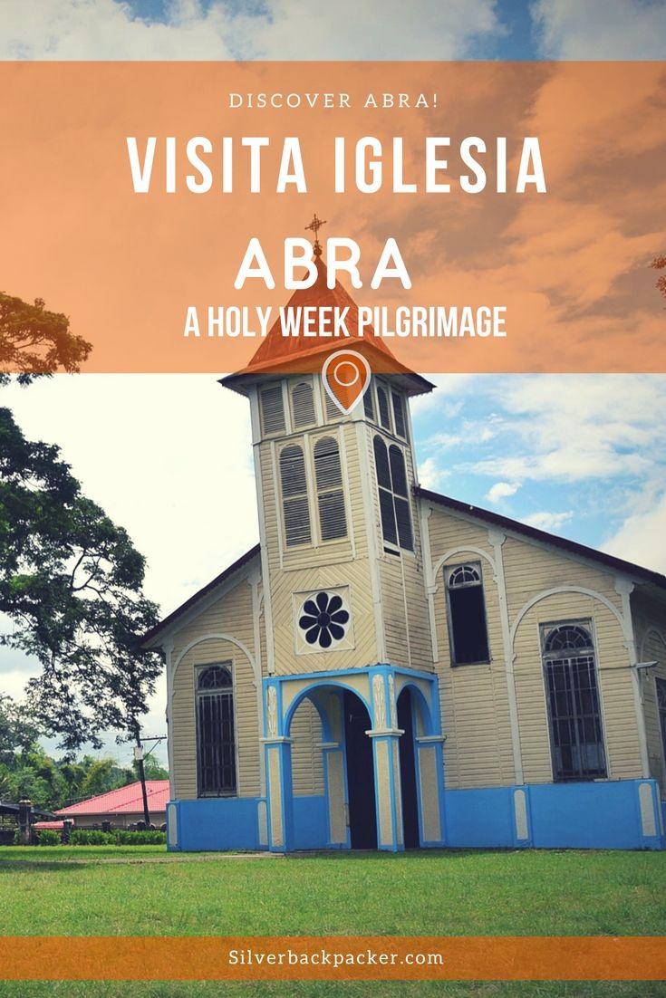 Visita Iglesia Abra Holy week