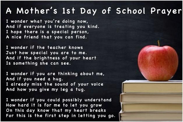 Mother's 1st Day Of School Prayer...thankfully I've got a few years left before this happens! Cherishing the moments!