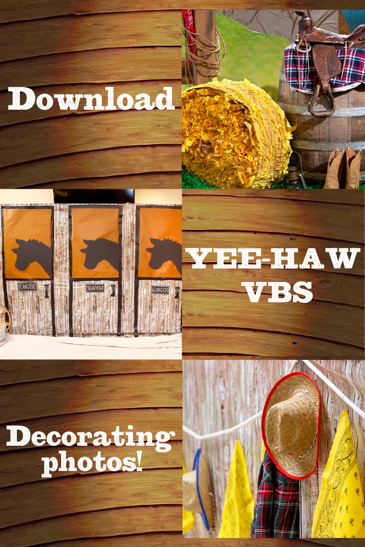 Download FREE Yee-Haw VBS decorating images from our field test