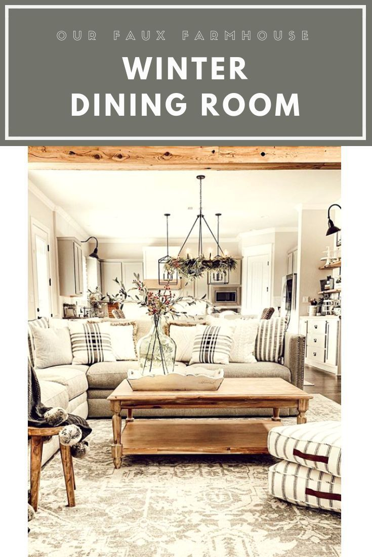 Our Faux Farmhouse Dining Room Winter Décor Rustic Cozy
