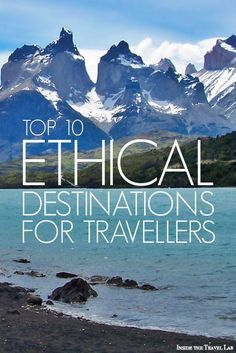 Ethical Traveler's best ethical tourism destinations based on environmental protection, social welfare, and human rights. Via @Thoughtful Luxury Travel - Inside the Travel Lab - Abi King www.insidethetrav...