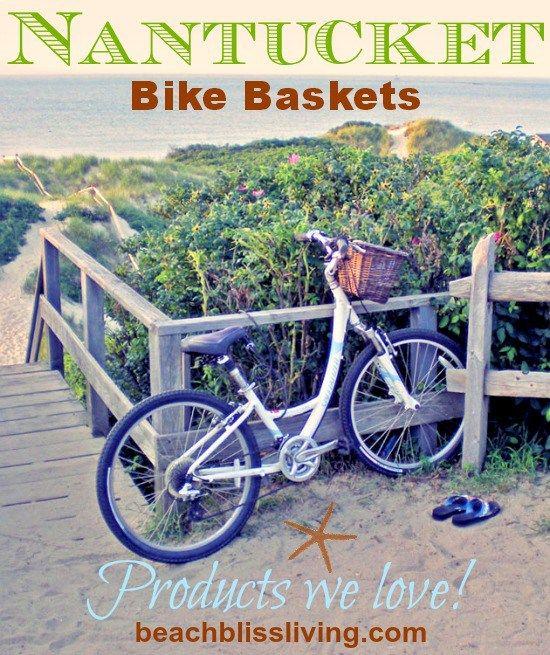 Nantucket Bike Baskets -Cruising the Beach in Style