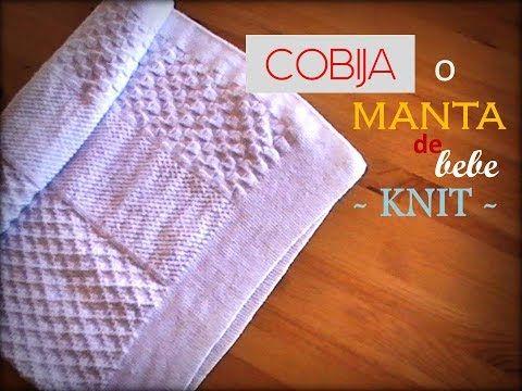 COBIJA o manta de BEBE tejida a dos agujas KNIT (zurdo) - YouTube