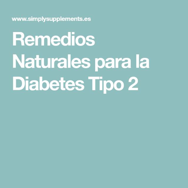 tratamiento natural para el diabetes tipo 2