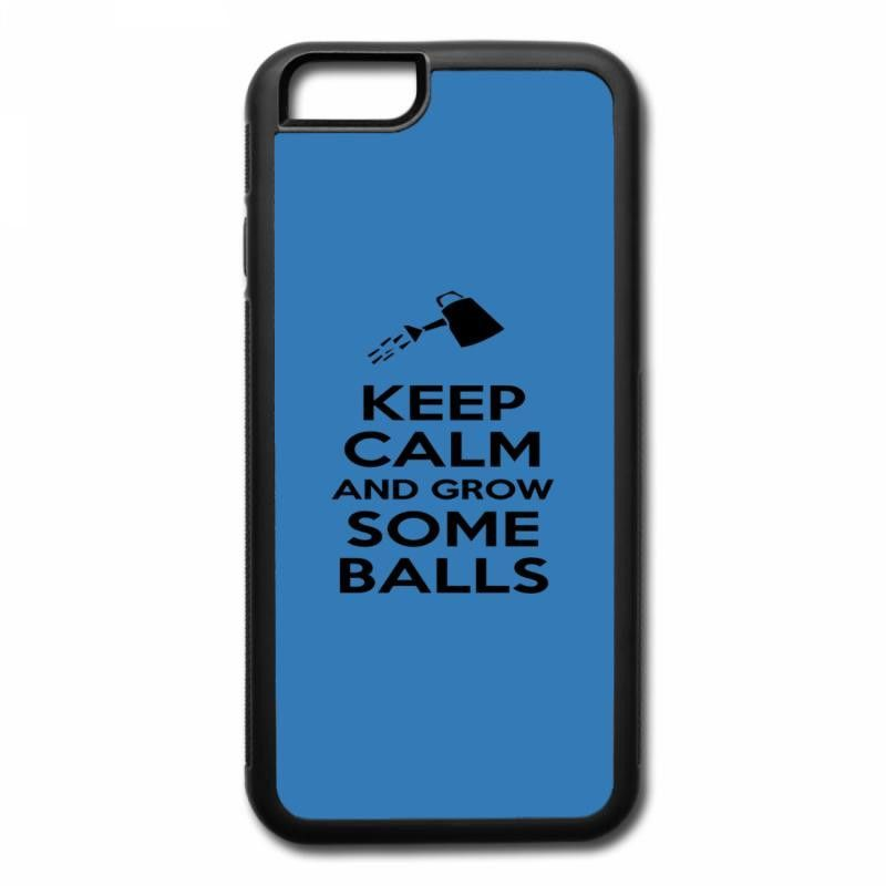 keep calm and grow some balls iPhone 7 Plus Case