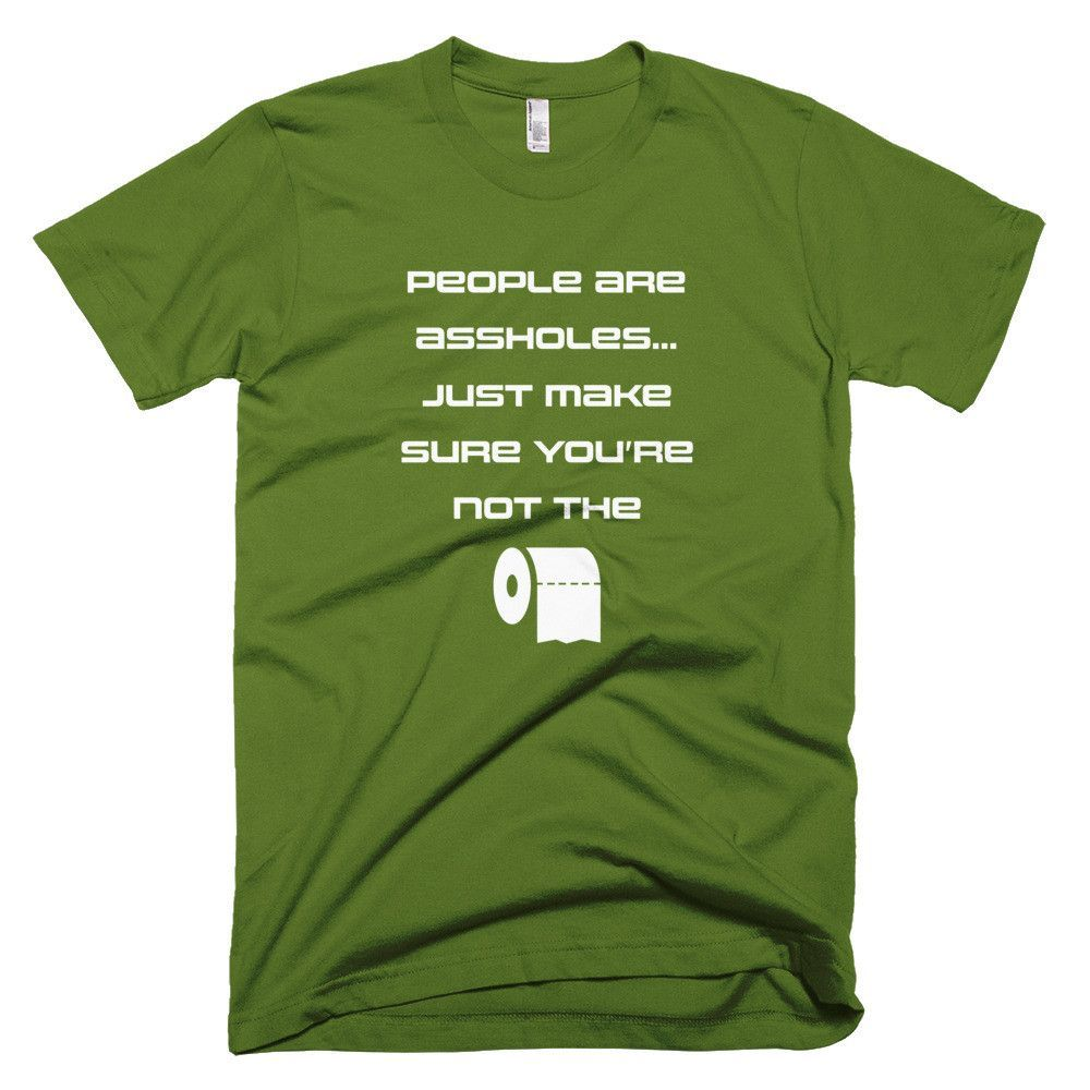 People Are A**holes - Men's Short Sleeve T-shirt