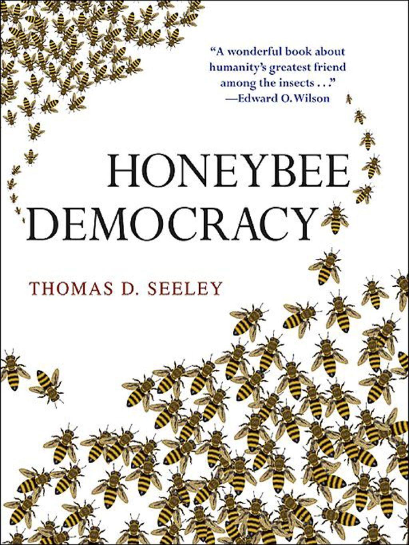Honeybee Democracy Ebook Bee Book Bee Keeping Beekeeping Books