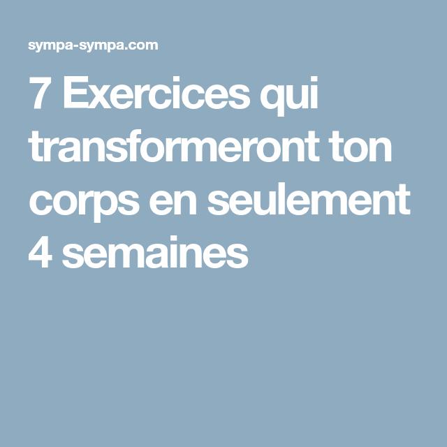 7 Exercices qui transformeront ton corps en seulement 4