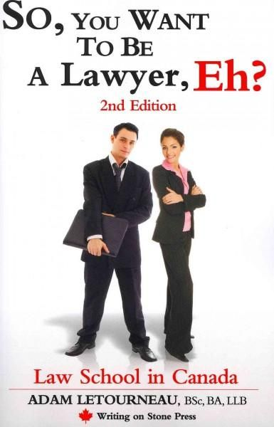 so  you want to be a lawyer  eh   law school in canada