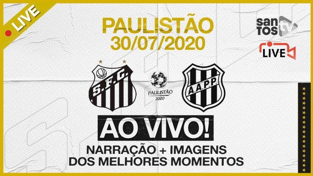 Narração Online Santos x Ponte Preta Futebol Ao Vivo