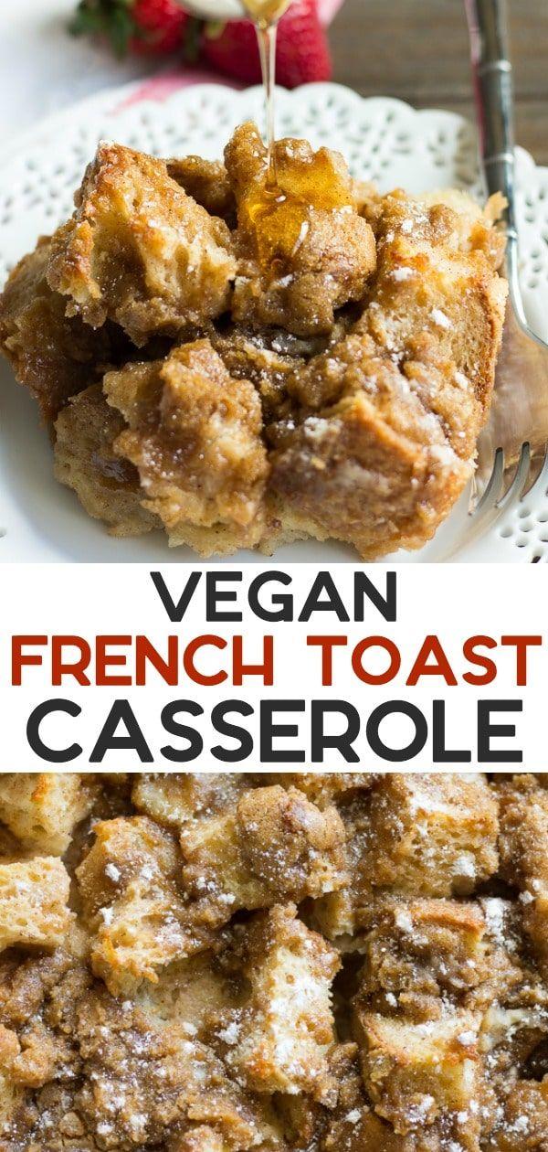 Photo of Vegan French Toast Casserole