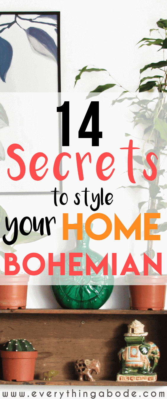 14 Secrets to Styling a Bohemian Abode!