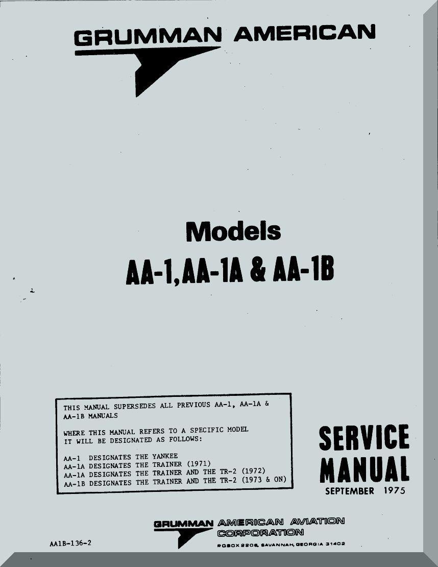 Grumman American AA-1, AA-1A & AA1B Service Manual , 1975 - Aircraft  Reports - Aircraft Manuals - Aircraft Helicopter Engines Propellers  Blueprints ...