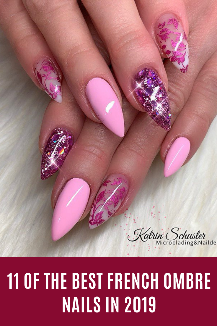11 of the Best French Ombre Nails in 2019 #nails #Frenchnail