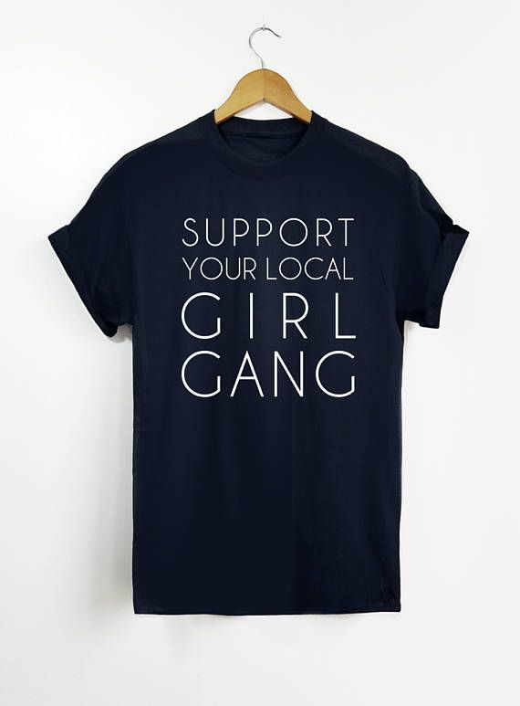 Support your local girl gang use coupon wish when you also flower chart tee      love pinterest rh