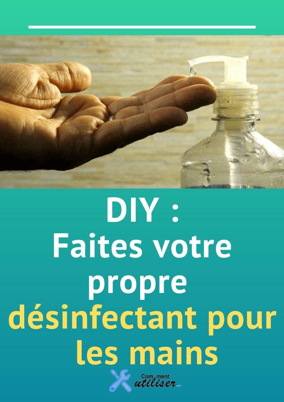 Diy Faites Votre Propre Desinfectant Pour Les Mains En 2020