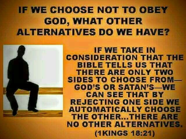If we choose not to obey God, what other choices do we have?