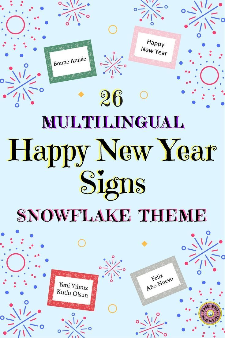 Multilingual Happy New Year Posters For Classroom Decor Snowflake