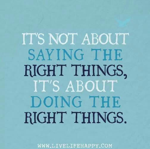 Doing Right Thing Quotes Or Saying Pinterest Quotes Sayings