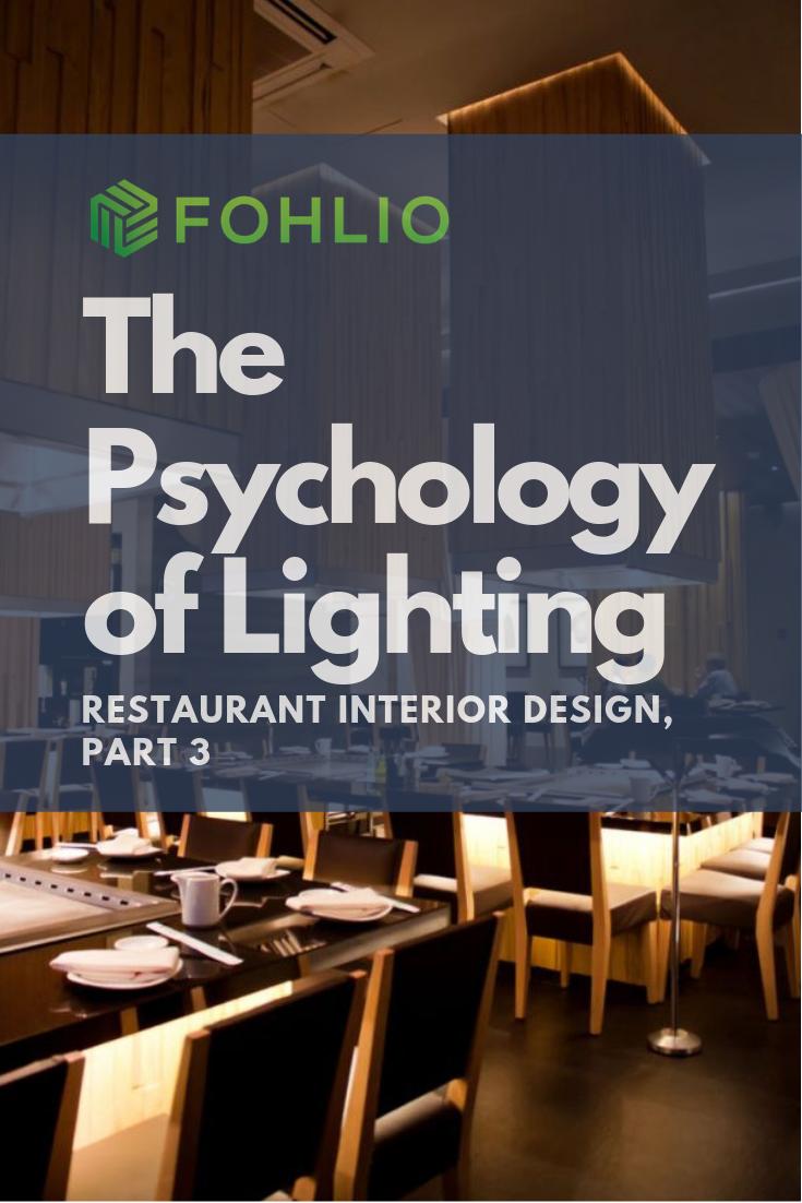 The Psychology Of Restaurant Interior Design Part 3 Lighting