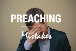Ten Preaching Errors We Can All Avoid by Jared Moore
