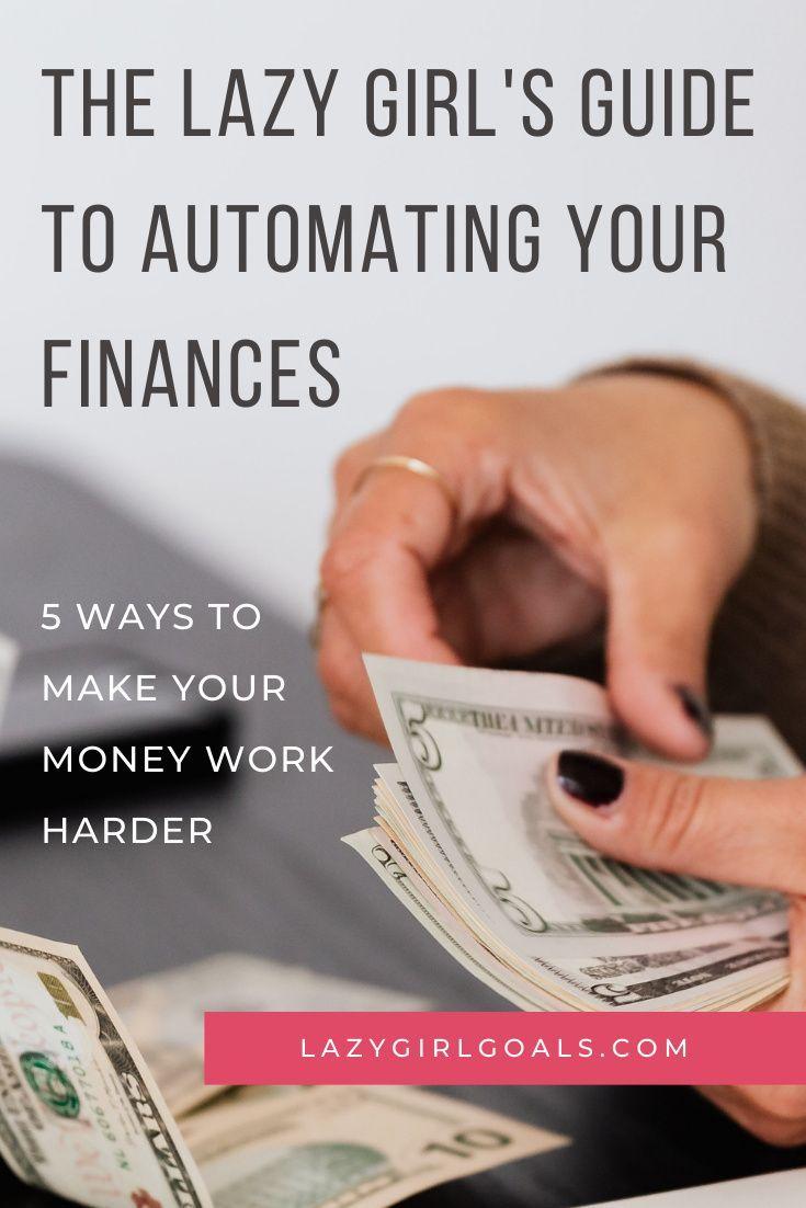 Photo of Der Leitfaden für faule Mädchen zur Automatisierung Ihrer Finanzen