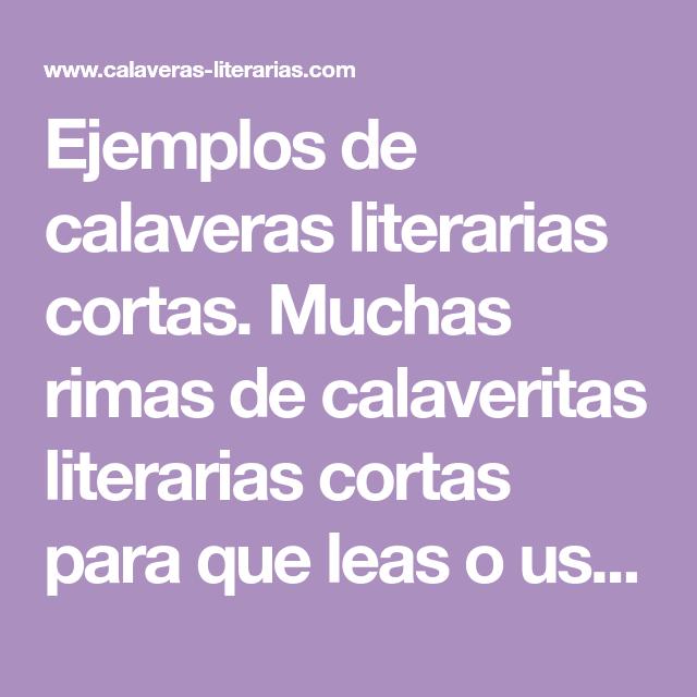 Ejemplos De Calaveras Literarias Cortas Muchas Rimas De