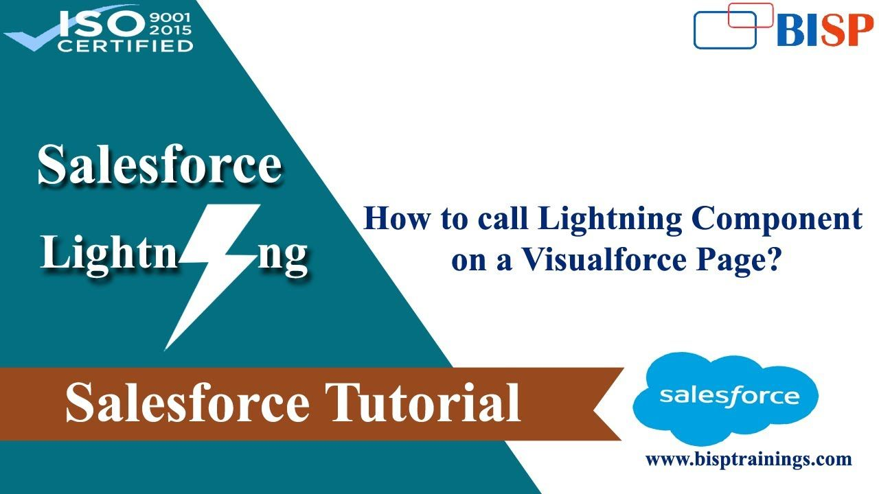 How To Call Lightning Component On A Visualforce Page In 2020 Visualforce Javascript Class Salesforce