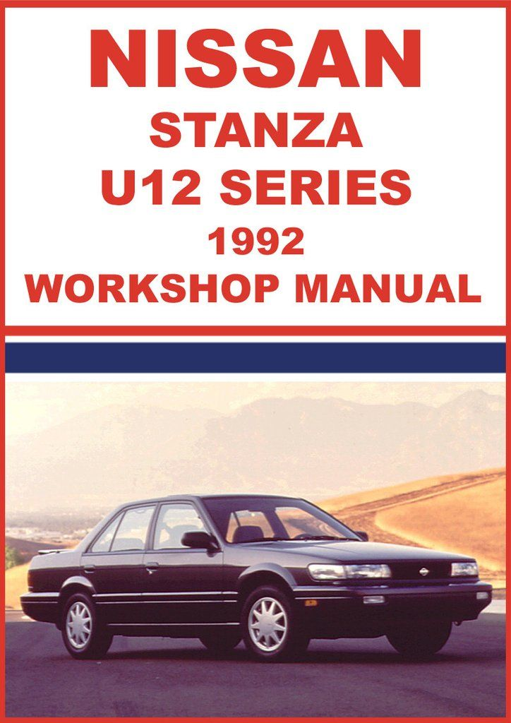 nissan stanza u12 series 1992 workshop manual nissan car manuals rh pinterest com 1992 Nissan Stanza Interior 2001 Nissan Stanza