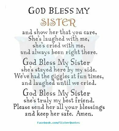 God bless my sister | Sisters | Sister quotes, Sister qoutes