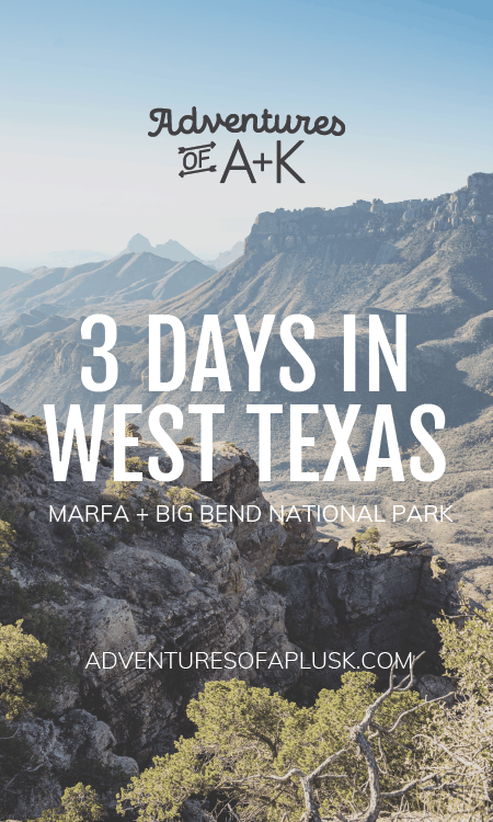 3 Days in West Texas: Marfa and Big Bend   Texas travel ...