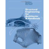 # SCIENCE & TECHNOLOGY Structural Engineering for Architects: A Handbook