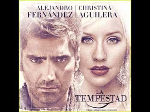 Hoy Tengo Ganas De Ti Christina Aguilera Alejandro Fernandez
