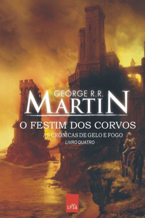 O Festim Dos Corvos As Cronicas De Gelo E Fogo Com Imagens O
